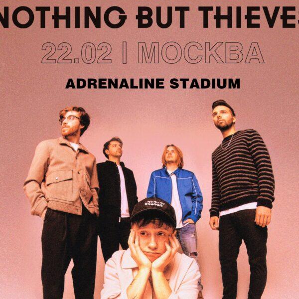 "Концерт группы ""Nothing But Thieves"" 19 ноября"